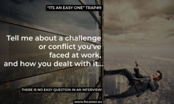 """It's an easy one"" trap #9"