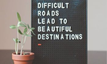 Candidate Fridays – Difficult roads lead to beautiful destinations.